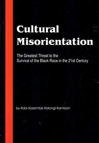 Cultural Misorientation