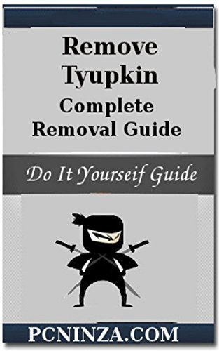 Tyupkin Removal Guide: Remove Tyupkin in Best Possible Way (Best Way To Remove Malware)