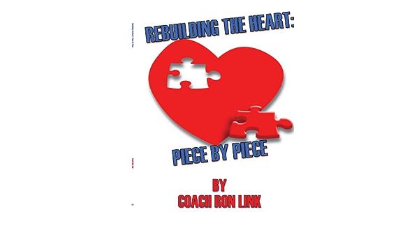 Rebuilding The Heart: Piece By Piece: Amazon.es: Link, Coach ...