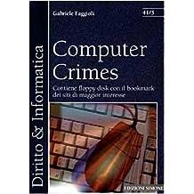 Computer Crimes: Contiene floppy disk con il bookmark dei siti di maggior interesse