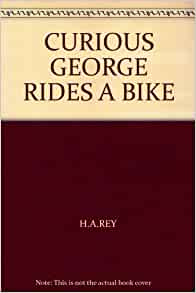 an analysis of the book curious george rides a bike by h a rey Judy newman at scholastic is a blog and weekly newsletter where teachers, parents, kids, and other book lovers can discover new children's books judy newman at scholastic curious george rides a bike by h a rey.