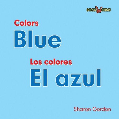 Download Blue/ El azul (Colors/ Los Colores) (English and Spanish Edition) pdf epub
