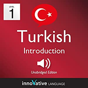Learn Turkish - Level 1: Introduction to Turkish Audiobook
