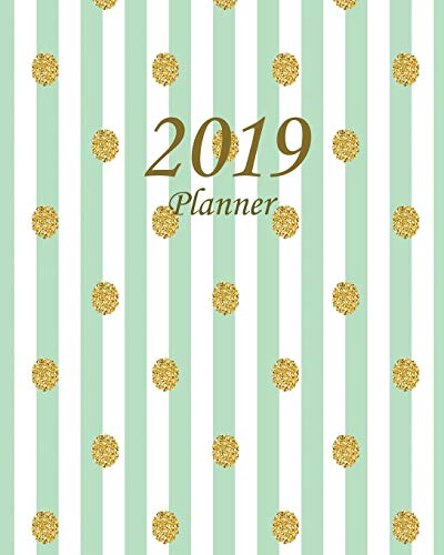 2019 Planner Daily Weekly Monthly Planner Calendar, Journal Planner and Notebook, Agenda Schedule Organizer, Appointment Notebook, Academic Student ... Green Stripes (January 2019 to December 2019) [Planner, Ariana] (Tapa Blanda)