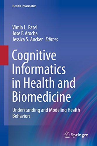 - Cognitive Informatics in Health and Biomedicine: Understanding and Modeling Health Behaviors (Health Informatics)