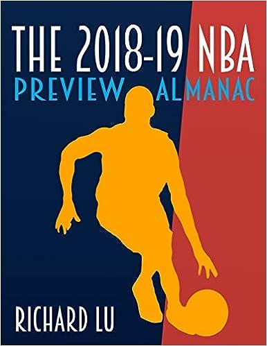 Richard Lu's book on Amazon: The 2018-19 NBA Preview Almanac.