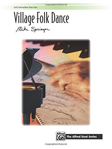 Village Folk Dance: Sheet (The Alfred Duet Series) (Art Village Folk)