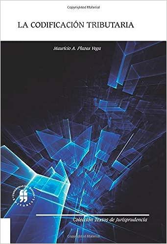 La codificación tributaria (Spanish Edition): Mr. Mauricio A. Plazas Vega: 9789587382402: Amazon.com: Books