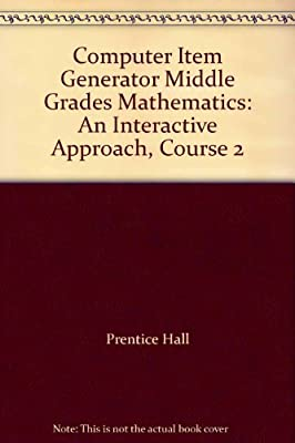 Computer Item Generator Middle Grades Mathematics: An Interactive ...