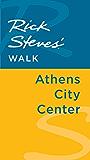 Rick Steves' Walk: Athens City Center