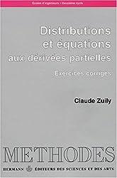 Distributions et équations aux dérivées partielles. Exercices corrigés