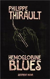 Hémoglobine blues par Thirault