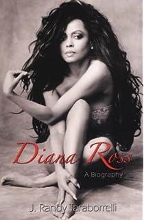Diana Ross A Biography