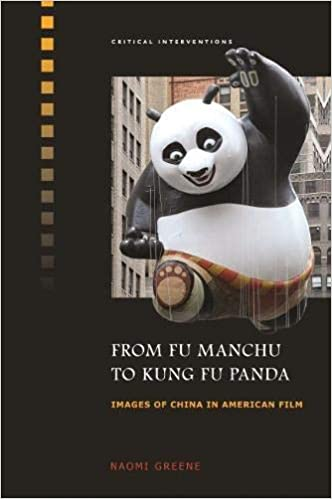 From Fu Manchu To Kung Fu Panda Images Of China In American Film Critical Interventions 9780824838362 Greene Naomi Lu Sheldon Hsiao Peng Books
