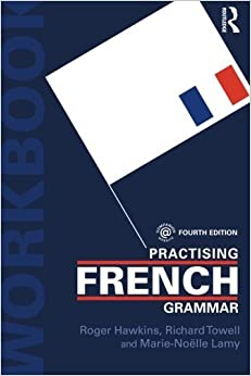 Practising French Grammar: A Workbook (Volume 2) (French Edition) by Dr Roger Hawkins (2015-02-21)