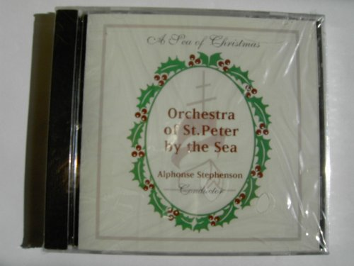 A Sea of Christmas : Orchestra of St Peter by the Sea