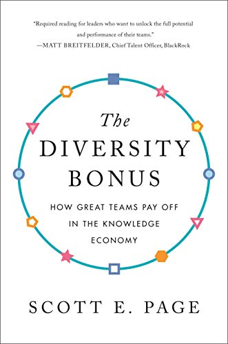 The Diversity Bonus: How Great Teams Pay Off in the Knowledge Economy (English Edition)