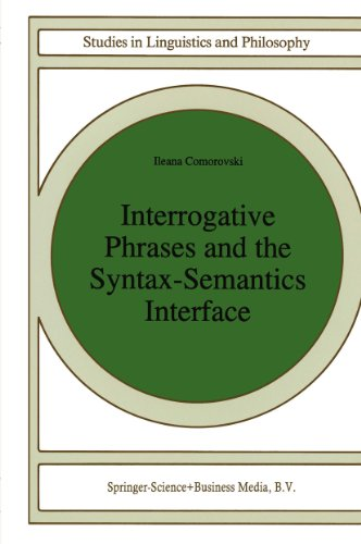Download Interrogative Phrases and the Syntax-Semantics Interface (Studies in Linguistics and Philosophy) Pdf