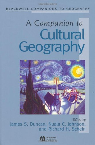 A Companion to Cultural Geography (Wiley Blackwell Companions to Geography) Pdf