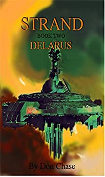 Delarus (Strand Book 2) by [Chase, Don]