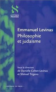 Emmanuel Levinas : Philosophie et judaïsme par Danielle Cohen-Levinas