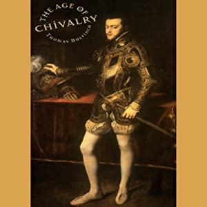 The Age of Chivalry Audiobook