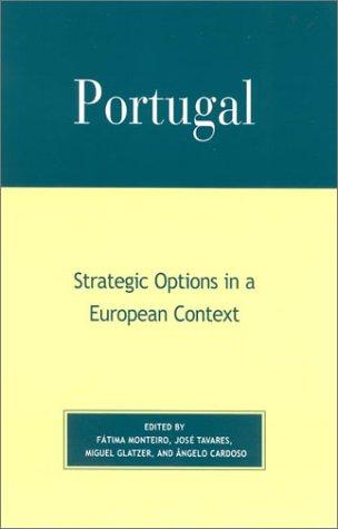 Portugal: Strategic Options in a European Context