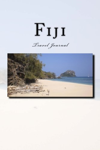 Fiji Travel Journal: Travel Journal with 150 lined pages