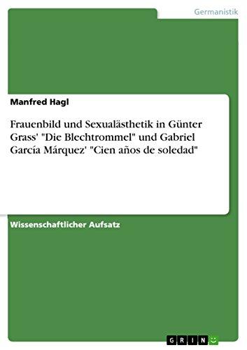Frauenbild und Sexualästhetik in Günter Grass'