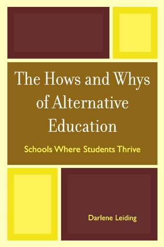 The Hows and Whys of Alternative Education: Schools Where Students Thrive
