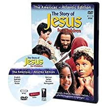 The Story of Jesus for Children - Atlantic Edition