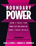 Boundary Power: How I Treat You and How I Let You Treat Me