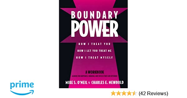 Me Power Reviews >> Boundary Power How I Treat You And How I Let You Treat Me Mike O