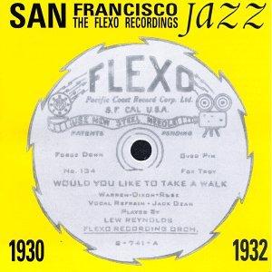 San Francisco Jazz 1930-1932: The Flexo Recordings