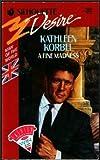 A Fine Madness, Kathleen Korbel, 0373056680