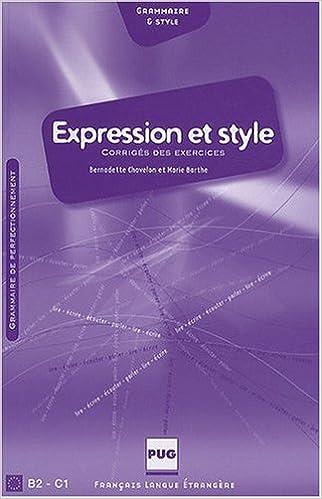 En ligne téléchargement gratuit Expression et style B2-C1 : Corrigés des exercices pdf epub
