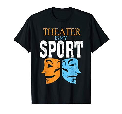 Drama Theater Sport Tshirt - Broadway Musical Play Club