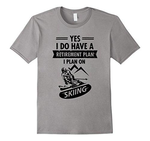 Mens Retirement Plan On Skiing Tee Funny Retired Shirt XL Slate