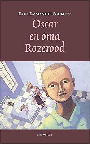 Amazon Fr Oscar En Oma Rozerood Eric Emmanuel Schmitt