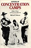 img - for Keeper of the Concentration Camps: Dillon S. Myer and American Racism book / textbook / text book