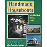 Search : Handmade Houseboats: Independent Living Afloat