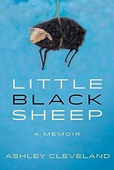 Little Black Sheep: A Memoir by [Cleveland, Ashley]