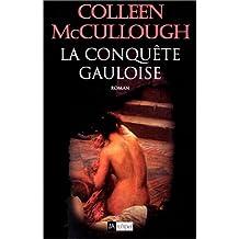 CONQUETE GAULOISE (LA)