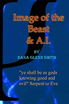 """Image of the Beast and AI: """"You Shall be as Gods"""" by [Smith,Dana]"""