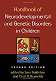 img - for Handbook of Neurodevelopmental and Genetic Disorders in Children, 2/e book / textbook / text book