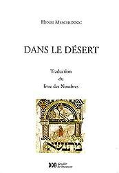 Dans le désert : Traduction du livre des Nombres