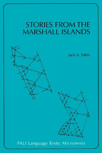 Stories from the Marshall Islands: Bwebwenato Jan Aelon Kein (PALI Language Texts―Micronesia) by University of Hawaii Press