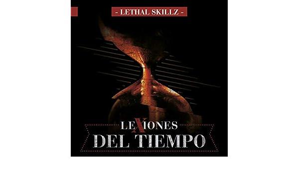Agujas del Reloj [Explicit] by Lethal Skillz on Amazon Music - Amazon.com