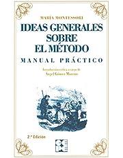 Ideas Generales sobre mi Método. Manual práctico: Manual Práctico: 8 (Clásicos CEPE)