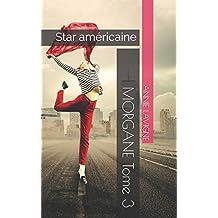 Morgane Tome 3: Star américaine